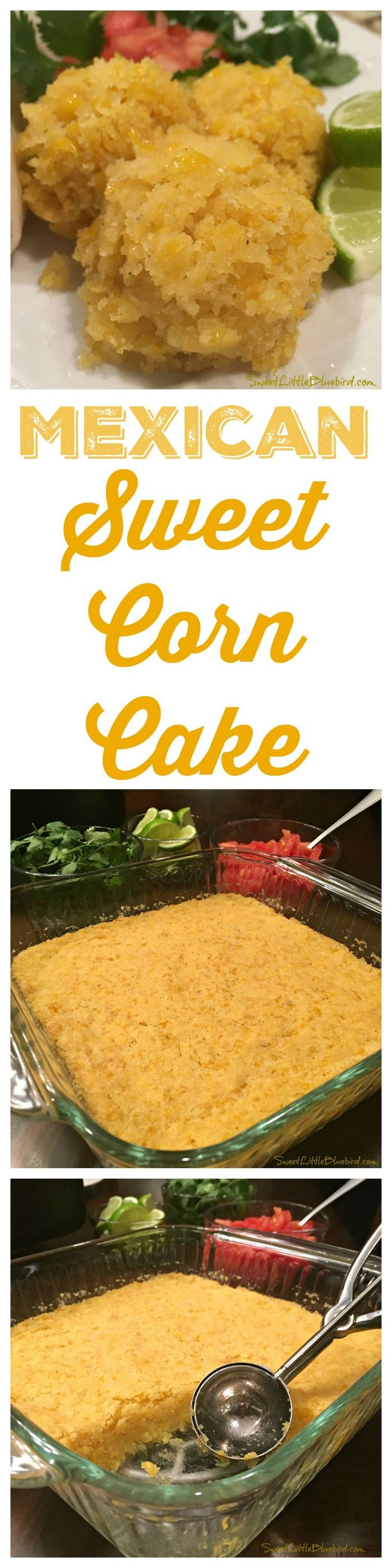 MEXICAN SWEET CORN CAKE - The perfect side dish for any Mexican meal, Sweet Corn Cake! Just like the sweet corn side dish served at your favorite Mexican restaurants like Chi Chi's, Chevys Fresh Mex & El Torito! | SweetLittleBluebird.com