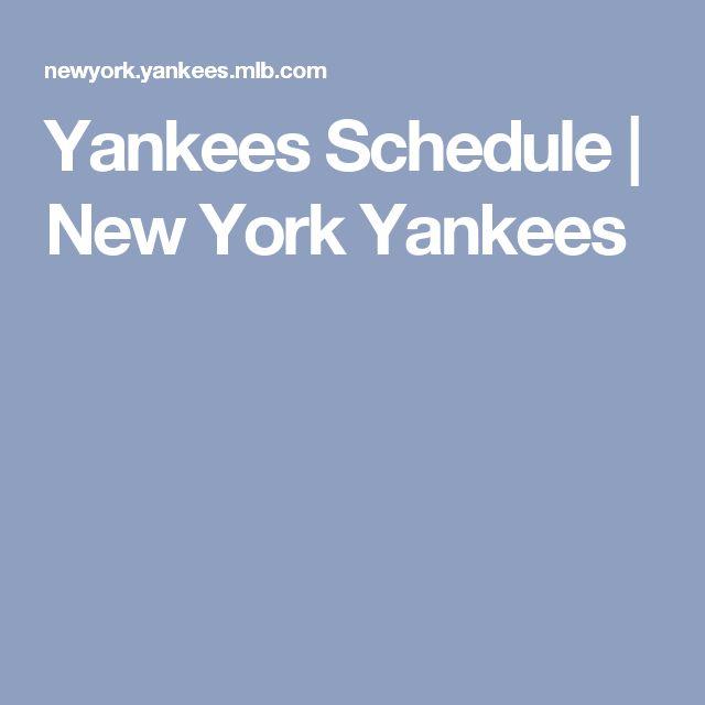 Yankees Schedule | New York Yankees
