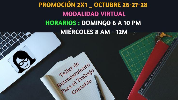 Ya puedes culminar el año completamente entrenado para que te postules a cualquier cargo contable iniciando 2018. Solo por lo que resta del mes de octubre puedes matricularte con un compañero...  por el precio de UNO  ÚNICAMENTE EN LOS SIGUIENTES HORARIOS MODALIDAD VIRTUAL Domingos de 6 a 10 pm      ==>  Inicia octubre 29    Miércoles de 8 am  -  12 m  ==>  Inicia noviembre 1  HAZ CLIC ACÁ PARA PAGAR ==>> http://bit.ly/2i8JDAc  CONTENIDO GENERAL DEL TALLER DE ENTRENAMIENTO PARA EL TRABAJO…