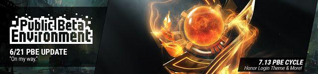 nice 6/21 PBE Update: Honor login theme & more!