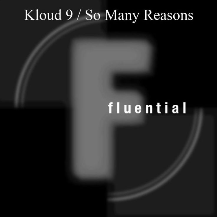 So Many Reasons (Reel People Remix) by Kloud 9 - So Many Reasons