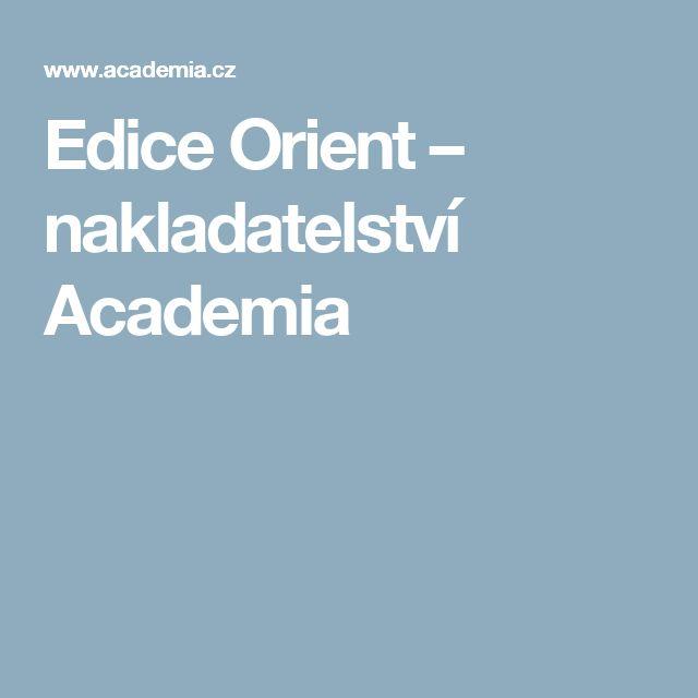 Edice Orient – nakladatelství Academia