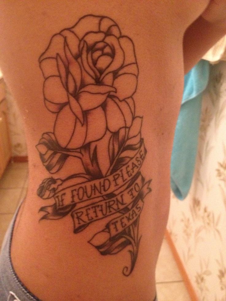 "Yellow rose of Texas tattoo ""if found please return to Texas"""