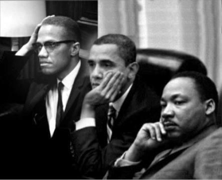 Malcolm X, President Barack Obama, and Dr. Martin Luther King Jr.