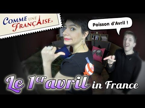 What happens on le 1er avril in France - YouTube