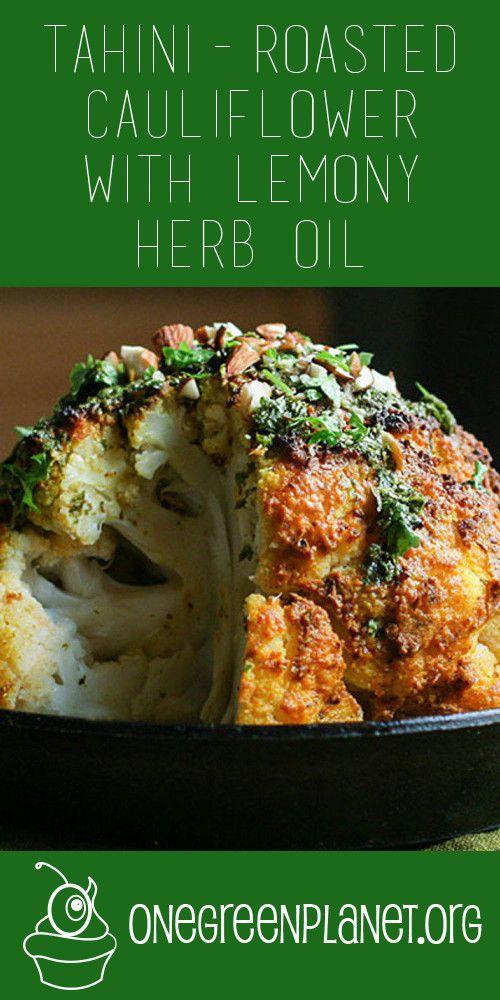 Tahini-Roasted Cauliflower With Lemony Herb Oil [Vegan]