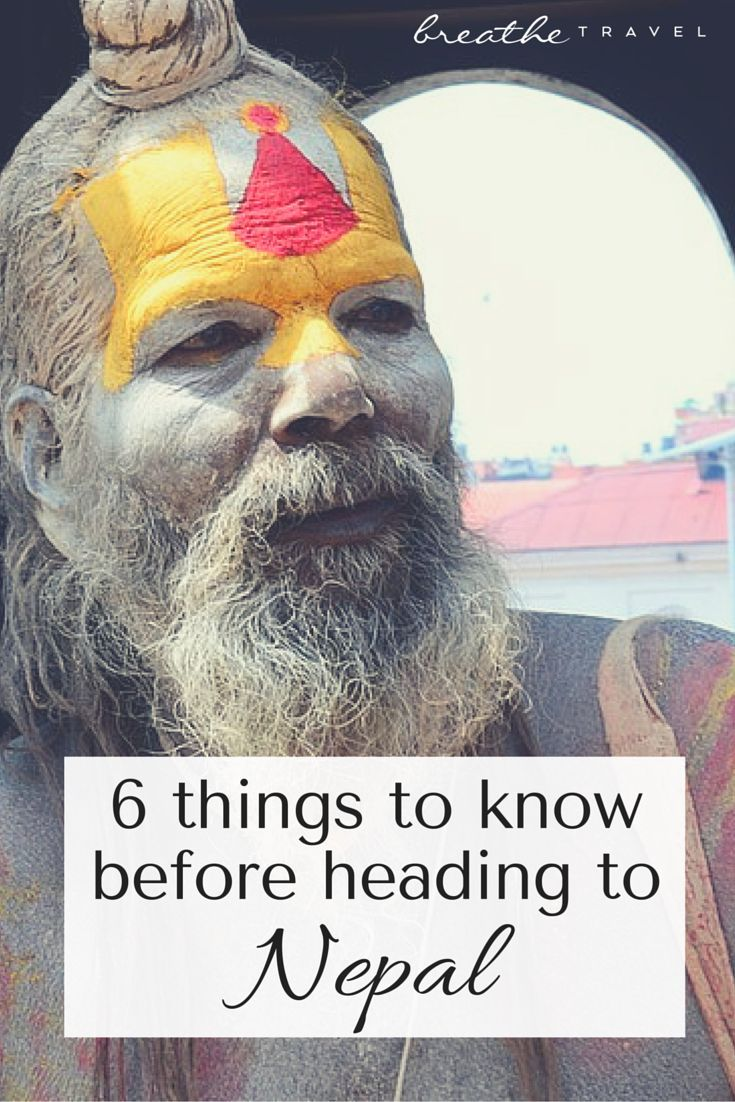 6 Things to Know Before Heading to Nepal