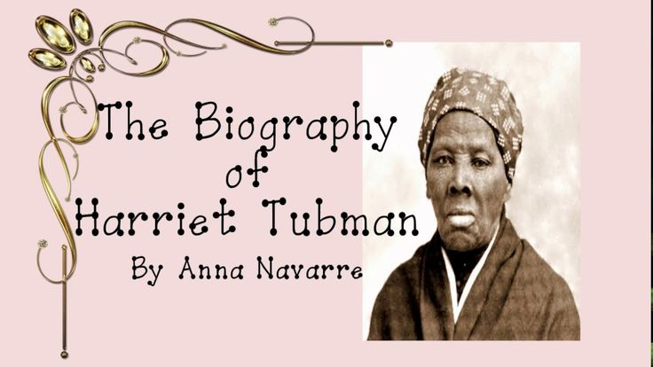 Biography of Harriet Tubman - This is a YouTube video with basic information about Harriet Tubman's life.