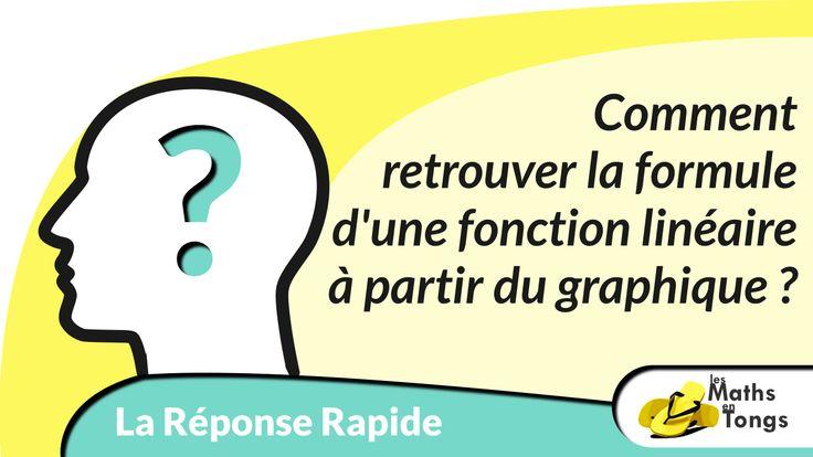 Réponse Rapide #70 : Comment retrouver la formule d'une fonction linéaire à partir du graphique ?