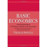 Basic Economics 2nd Ed: A Citizen's Guide to the Economy, Revised and Expanded Edition (Hardcover)By Thomas Sowell
