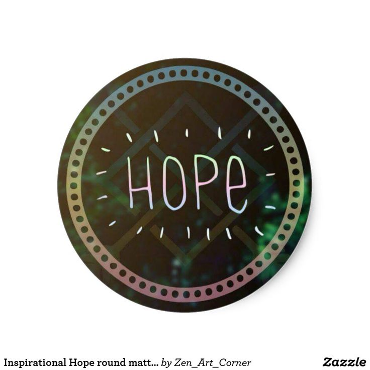 Inspirational Hope round matte sticker