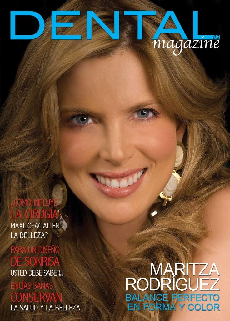 Ed. 02 Dental magazine Maritza Rodriguez, Agosto Septiembre 2010