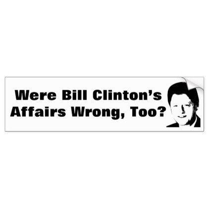 Bill Clinton's Affairs Bumper Sticker - sticker stickers custom unique cool diy