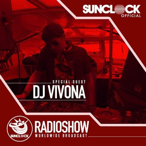 Sunclock Radioshow #020 - Dj Vivona by Sunclock | Free Listening on SoundCloud