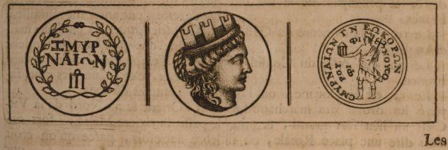 Νομίσματα της Σμύρνης. - BRUYN, Cornelis de - ME TO BΛΕΜΜΑ ΤΩΝ ΠΕΡΙΗΓΗΤΩΝ - Τόποι - Μνημεία - Άνθρωποι - Νοτιοανατολική Ευρώπη - Ανατολική Μεσόγειος - Ελλάδα - Μικρά Ασία - Νότιος Ιταλία, 15ος - 20ός αιώνας