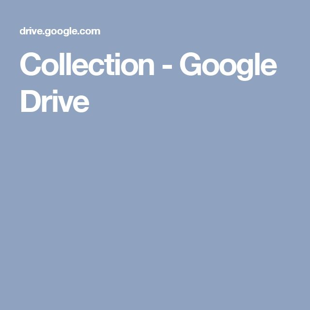 Collection - Google Drive