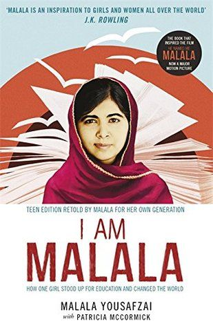 I Am Malala: How One Girl Stood Up for Education and Changed the World by Malala Yousafzai