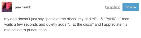 This dad: | Literally Just A Bunch Of Funny Posts About Panic! At The Disco