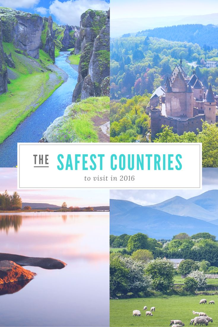 World's 10 Safest Countries to Visit in 2016 | Easy Planet Travel - World travel made simple