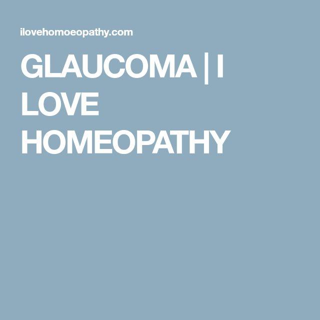 GLAUCOMA | I LOVE HOMEOPATHY