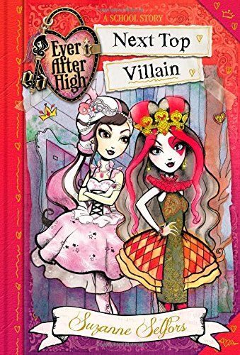 Ever After High: Next Top Villain (A School Story) by Suzanne Selfors http://www.amazon.com/dp/0316401285/ref=cm_sw_r_pi_dp_Uk.Vub1K065D7