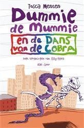 Kinderboekenweek tip: Dummie de Mummie en de dans van de cobra, alweer het vijfde deel in de knotsgekke Dummie de Mummie serie van Tosca Menten.    http://www.bruna.nl/boeken/dummie-de-mummie-en-de-dans-van-de-cobra-9789000327089