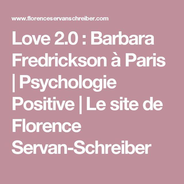 Love 2.0 : Barbara Fredrickson à Paris   Psychologie Positive   Le site de Florence Servan-Schreiber