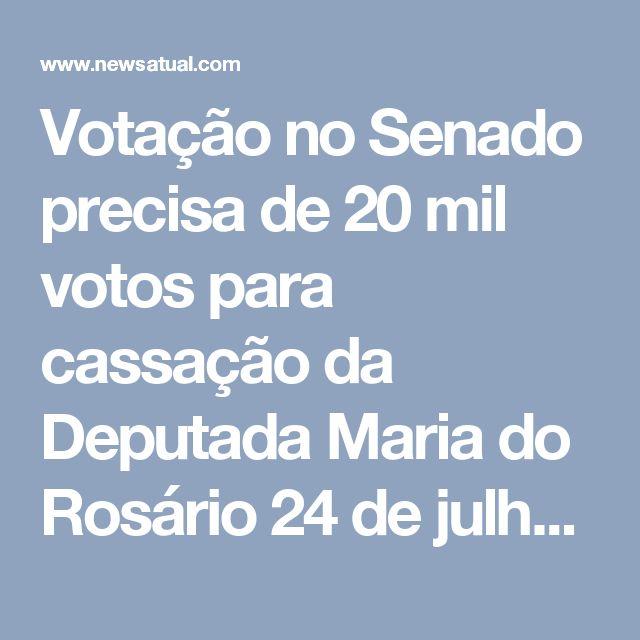 Votação no Senado precisa de 20 mil votos para cassação da Deputada Maria do Rosário  24 de julho de 2017 News Atualjair bolsonaro, Maria do rosário FacebookTwitterWhatsAppGoogle+Compartilhar16k         Um grupo de pessoas criaram uma votação de sugestão para a cassação de mandado da deputada Maria do Rosário, Até então a votação esta como sugestão no site Oficial do Senado Federal e necessita de 20 mil votos para que seja debatido entre os senadores a cassação da então deputada.  VOTE…