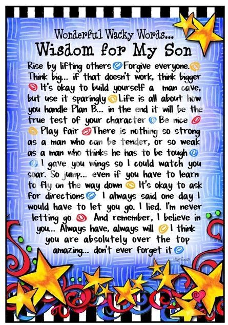 wisdom for my son...