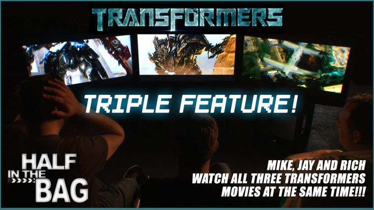 Watching all 3 Transformers movies at the same time - hilarious because they're exactly the same!