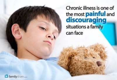 Chronic illness is one of the most painful and discouraging situations a family can face.  www.FamilyShare.com