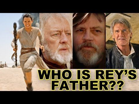 Who is Rey's Father? - Star Wars The Force Awakens - YouTube This guy makes total sense!!!