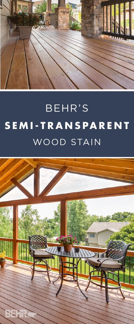 Let that gorgeous natural wood coloring shine through with BEHR's Semi-Transparent Wood Stain. Enrich the color and texture of your outdoor wooden surfaces while still hiding any natural imperfections and protecting it from harmful weathering. This high-quality wood stain is perfect for porches, patios, decks, and fences.