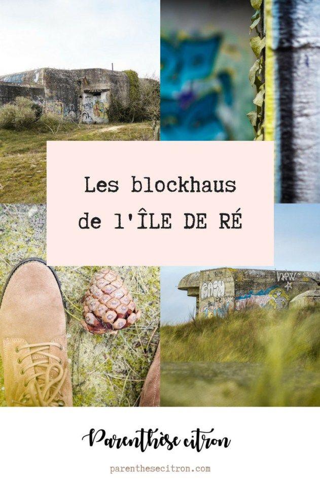 Blockhaus De L Ile De Re Parenthese Citron Voyage Travel Blog Charentemaritime Iledere Ile De Re Citron Ile