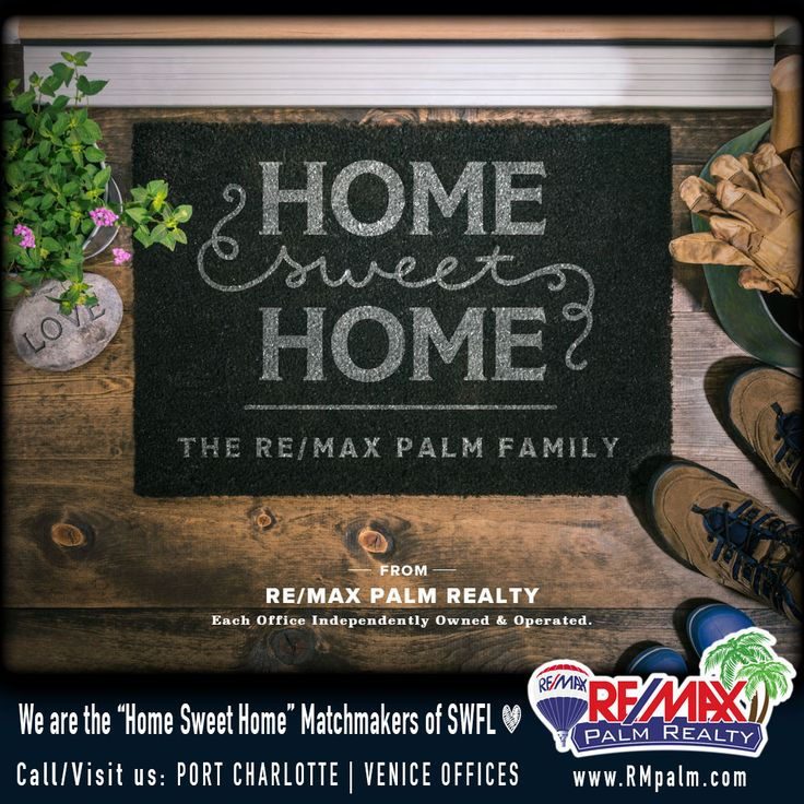 Welcome Home with RE/MAX Palm Realty!  <3  #HappyHome #WeFindYourDreamHome #REMAXPalm  --------------- www.RMPalm.com Port Charlotte Office: (941) 743-5525 Venice Office: (941) 451-2025
