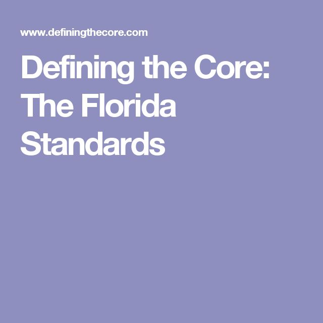 Defining the Core: The Florida Standards