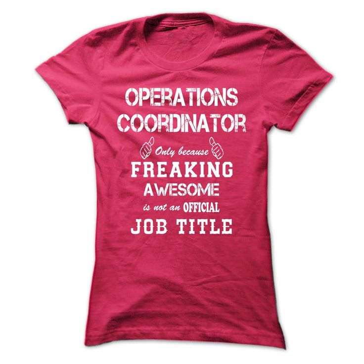 Operations coordinator freaking awesome t shirt for Walmart custom made t shirts