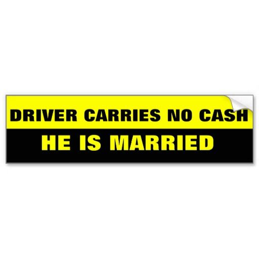 FUNNY MARRIAGE JOKE BUMPER STICKERS