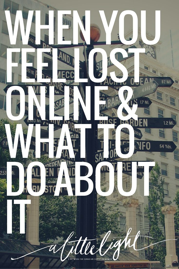 When You Feel Lost Online & What To Do About It | Do you ever feel like you're just meandering through the online world. Check out this post with advice for what to do when you're feeling a little lost online.