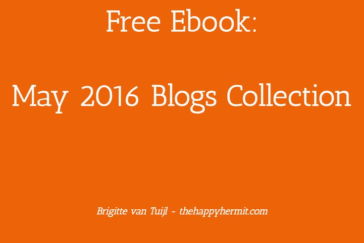 Free ebook: May 2016 Blogs Collection For You