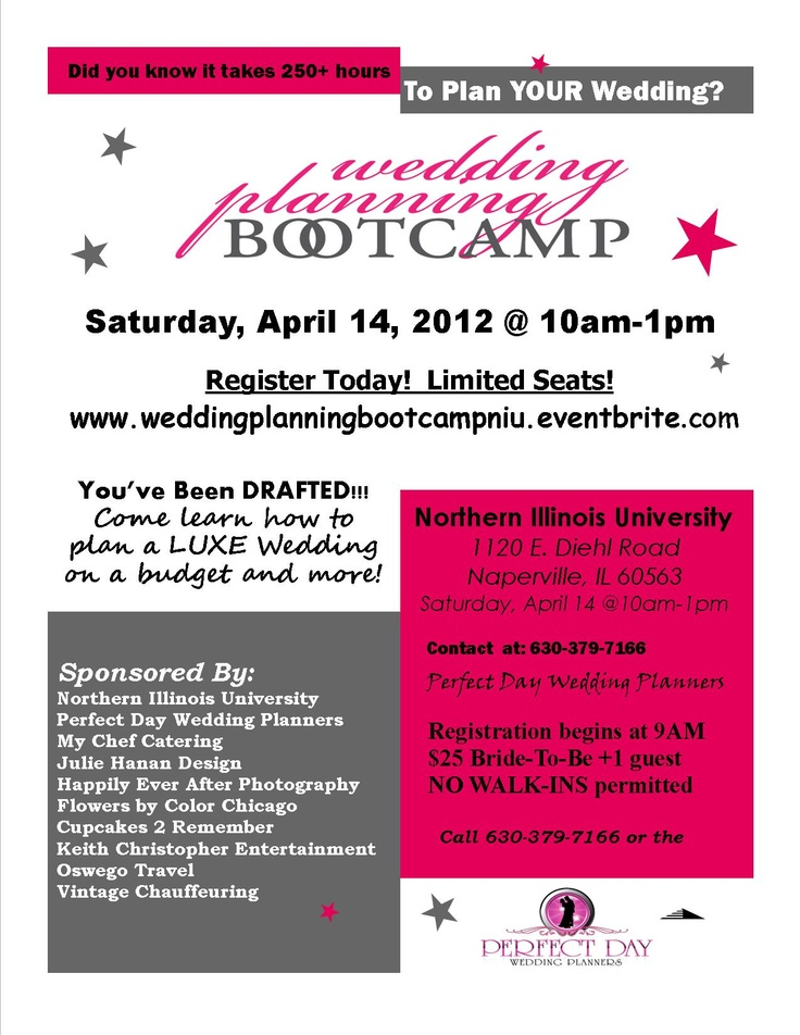 Wedding Planning Bootcamp on APRIL 14th at Northern Illinois University.  Brides register at:  http://www.weddingplanningbootcampniu.eventbrite.com