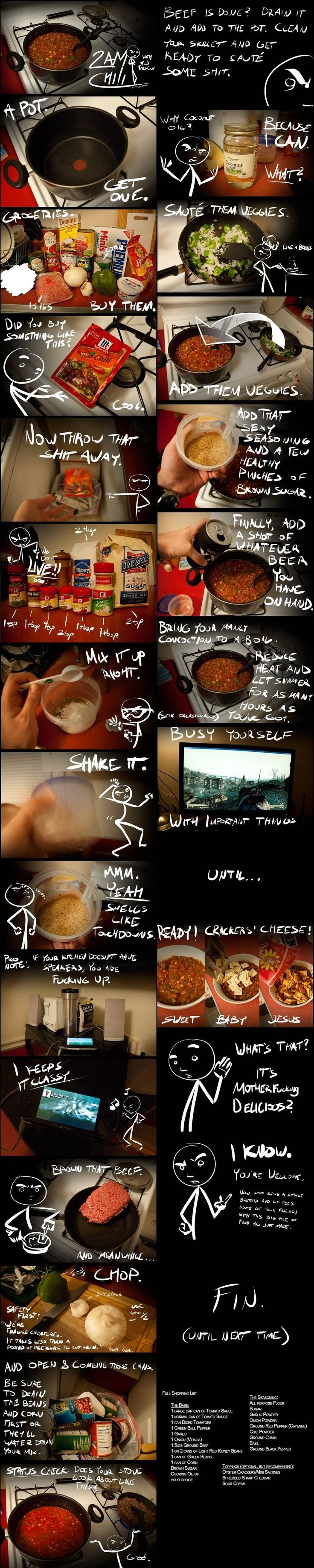 2am chili - this is funny and it is the best chili ever :)