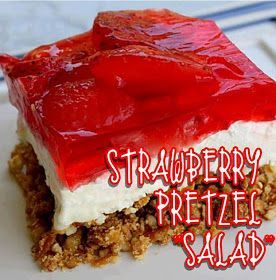 A Tiger's Life: Strawberry Pretzel Jello Salad My sister-in-law made this for us and I'm hooked!