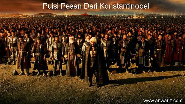 Puisi Religi ~ Pesan Penaklukan Konstantinopel dikemas dalam bentuk Puisi oleh Cepi Ali Anwari