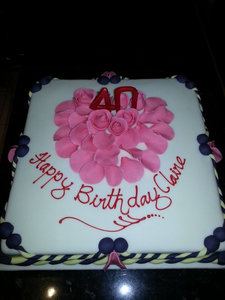 Claire's 40th birthday cake   Party & Hearty   Pinterest ...