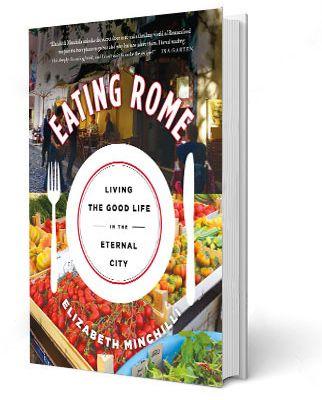 Eating Rome Elizabeth Minchilli