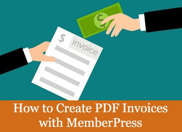 How To Create Pdf Invoices With Memberpress Business Https Www Guidingwp Com Create Pdf Invoices W Money Making Machine Membership Website Invoice Template