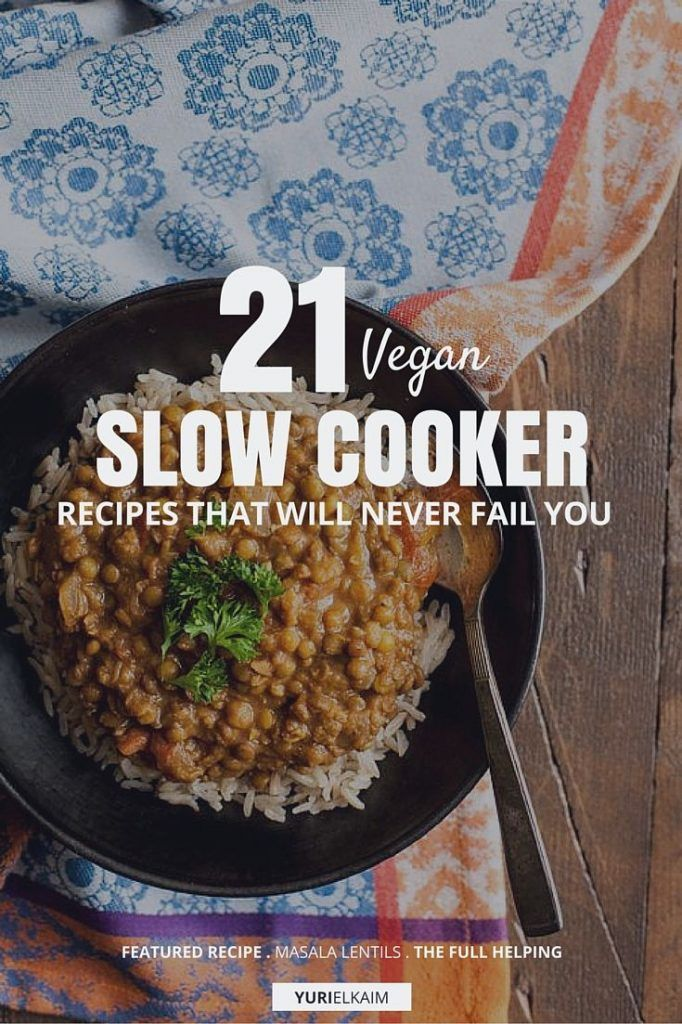 No matter the season, a slow cooker will always be your ally when it comes to getting flavorful and filling meals on the table with very little fuss. That's why I've rounded up these 21 recipes for you. Not only are they vegan and nutrient-rich, they also sound amazing. Have a look. | Yuri Elkaim