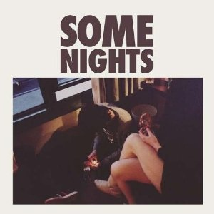 Some Nights- BY FUN