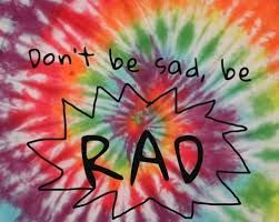 Be Rad (For My BFF Jade) <3
